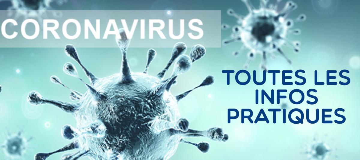 CORONAVIRUS - Toutes les informations à connaître